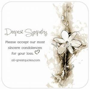 Deepest Sympathy - Please accept our most sincere condolences