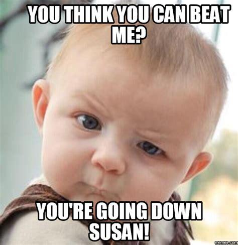 Susan Meme - home memes com
