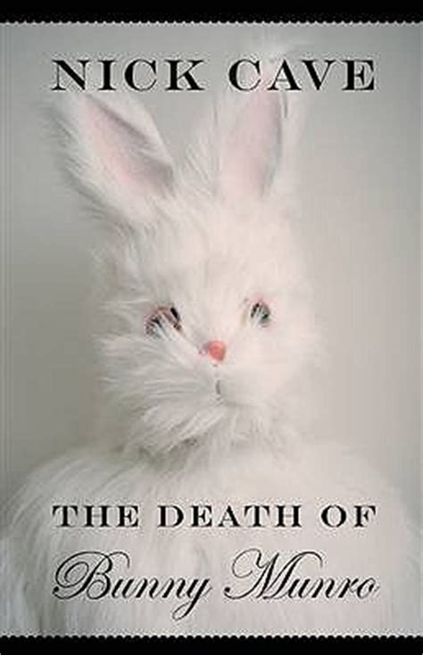 death  bunny munro  nick cave reviews
