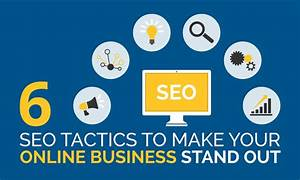 Six SEO Tactics to Make your Online Business Stand Out