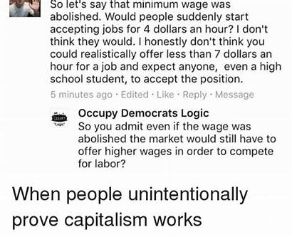 Wage Minimum Capitalism Works Still Memes Unintentionally