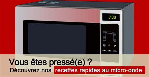 cuisiner au micro onde recette au micro onde facile cuisine au micro onde