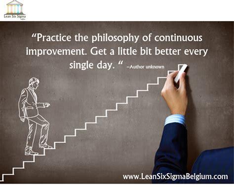 continuous improvement quotes lean  sigma belgium