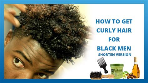 How To Get Curly Hair For Black Men 2 Youtube