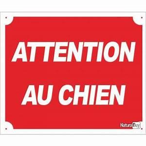 Panneau Attention Au Chien : panneau attention au chien en alu signalisation 3414923 ~ Farleysfitness.com Idées de Décoration