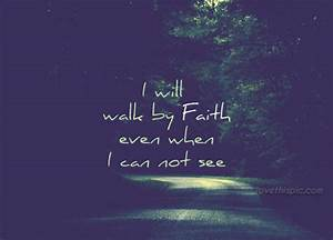 Walk By Faith Pictures, Photos, and Images for Facebook ...