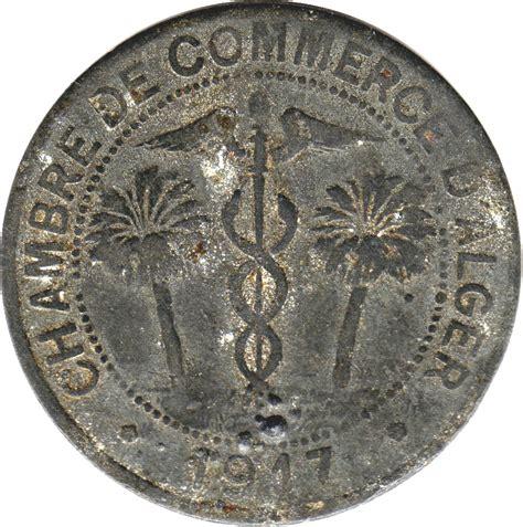 inscription chambre de commerce 10 centimes alger chambre de commerce algérie numista