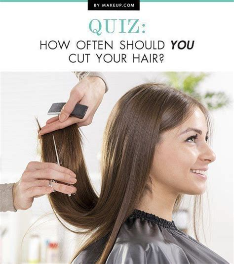 how should i style my hair quiz how often should you cut your hair
