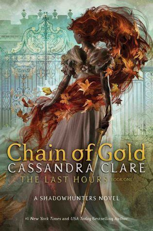 chain  gold   hours   cassandra clare