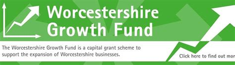 Worcestershire Growth Fund Worcestershire Business Central