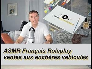 Vente Aux Encheres Vehicules : asmr fran ais roleplay ventes aux ench res vehicules youtube ~ Maxctalentgroup.com Avis de Voitures