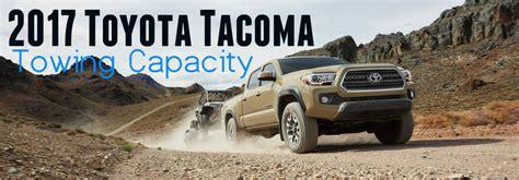 2017 Toyota Tacoma Maximum Towing Capacity