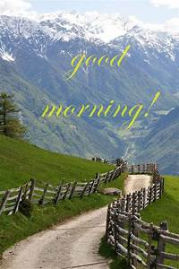 Time to Start t... Morning Mountain Quotes
