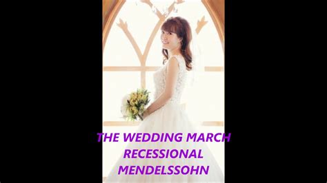 Wedding March Wedding Music, Mendelssohn Recessional Best