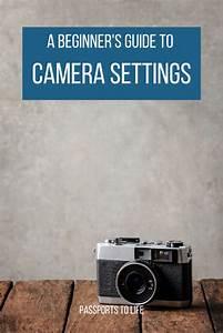 A Beginner U0026 39 S Guide To Manual Mode In 2020
