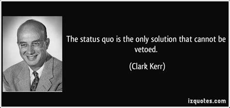 Clark Kerr Quotes Quotesgram