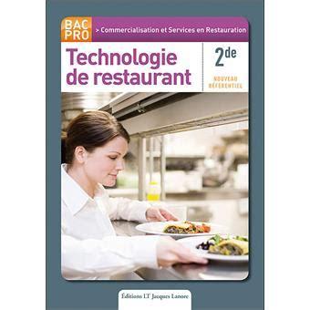 technologie cuisine bac pro technologie de restaurant 2nde bac pro csr broché