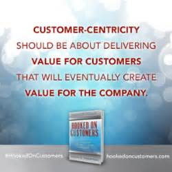 A Review Of Bob... Customer Centricity Quotes