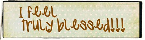 Feeling Blessed Images You Are Blessed Part 5 Twc Daily Devotional 20130901