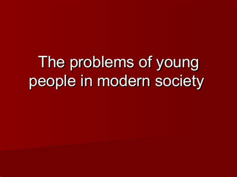 the problems of in modern society