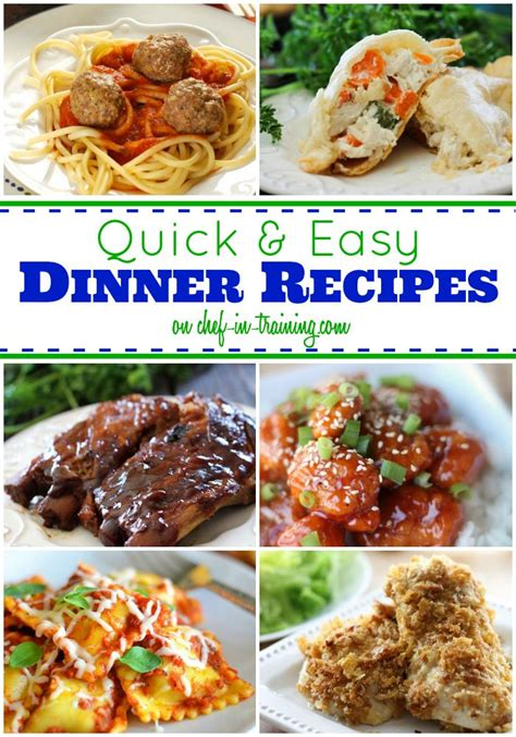 50 quick and easy dinners chef in training recipes
