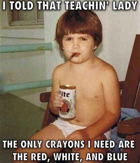 Kid Drinking Beer Meme - 92 best oilfield pipeline trash images on pinterest oil field rigs and oil rig