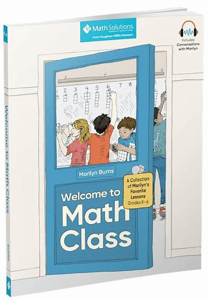 Welcome Class Math Marilyn Burns Mathematics Lessons