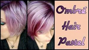 Couleur Cheveux Pastel : cheveux pastel d grad ombr hair en lilas youtube ~ Melissatoandfro.com Idées de Décoration
