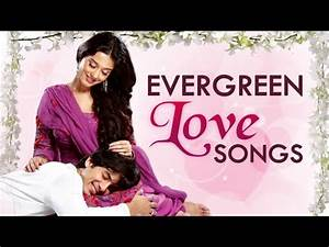 Evergreen Love Songs Of Bollywood | Jukebox Collection ...