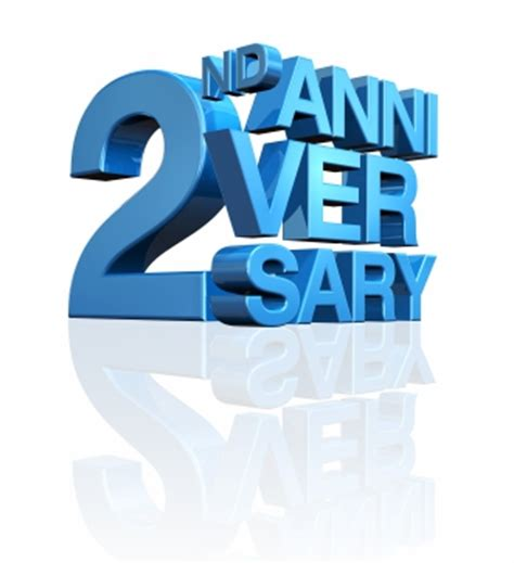 2nd year anniversary happy 2nd anniversary selley group real estate llc