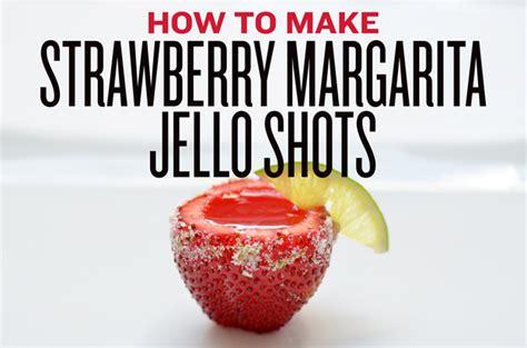 how do you make jello how to make strawberry margarita jello shots