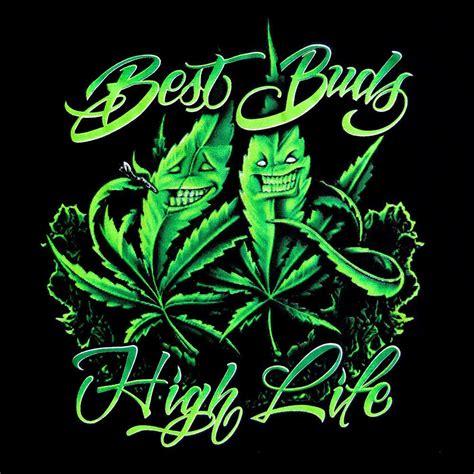 Best Buds High Life Marijuana Weed Buds Mens 100% Cotton