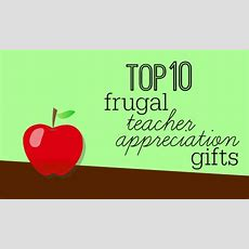 Top 10 Frugal Teacher Appreciation Gifts  Southern Savers