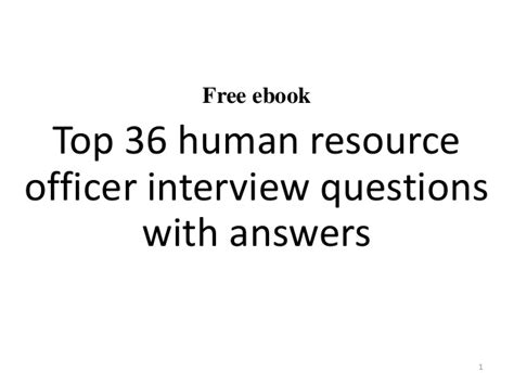 Questions And Answers For Hr Assistant Position by Top 10 Human Resource Officer Questions And Answers