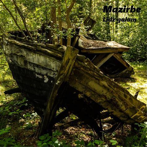 Līdz Galam - Mazirbe mp3 buy, full tracklist