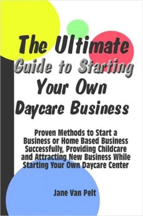 the ultimate guide to starting your own daycare business 792 | 2940013039179 p0 v1 s260x420