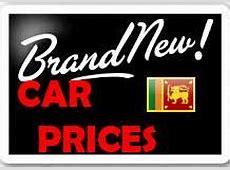 Brand New Car Prices in Sri Lanka Home Facebook