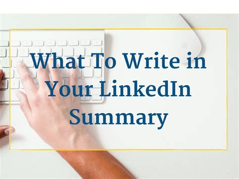 what to write in your linkedin summary