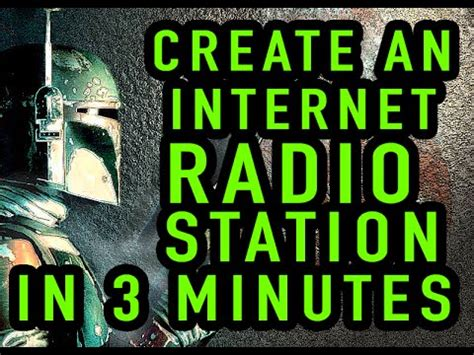 Create A Free Internet Radio Station In 3 Minutes Youtube