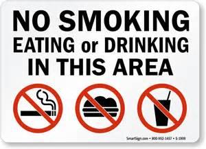 No Smoking Eating or Drinking Signs