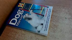 Haynes Dog Manual  The Definitive Guide To Finding Your