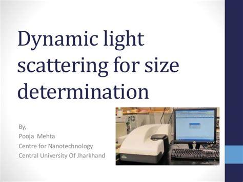 dynamic light scattering dynamic light scattering