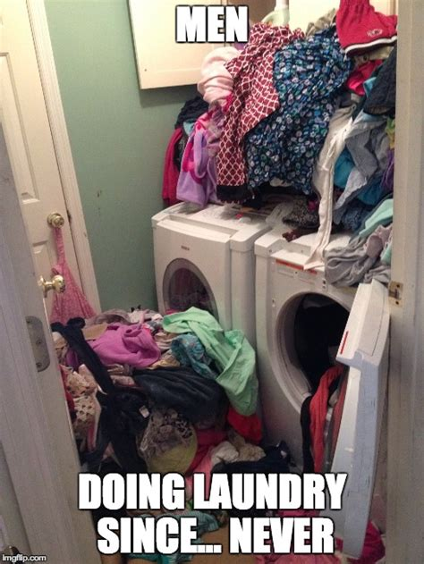 Dirty Laundry Meme - really though imgflip