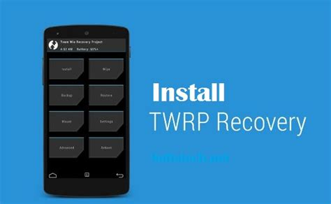 custom recovery android install twrp custom recovery at any android device easy guide
