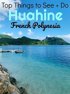 The Ultimate Huahine Travel Guide