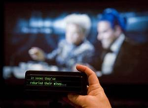 Closed-Captioning Glasses Helps Deaf Watch The Movies – I ...
