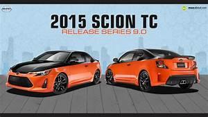 Tc Automobile : 2015 scion tc release series 9 0 ~ Gottalentnigeria.com Avis de Voitures
