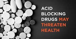 Acid Blocking Drugs May Threaten Health - David Perlmutter ...