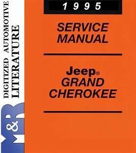 1995 Jeep Grand Cherokee Zj Service Shop Manual