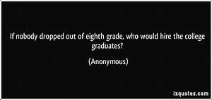 Eighth Grade Qu... 8th Grade Grad Quotes